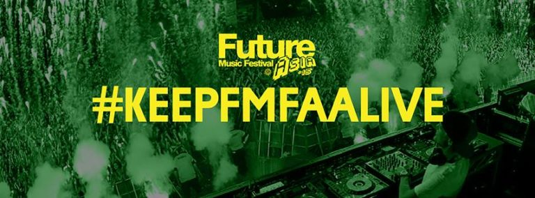 Future Music Festival Asia #KeepFMFAAlive