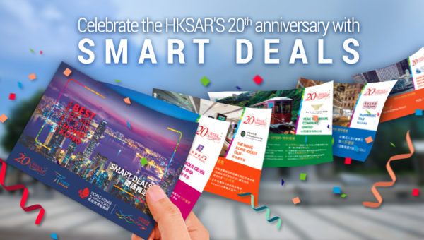 HKSARs 20th Anniversary SMART DEALS