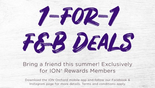 ION Orchard_1-for-1 Dining Deals